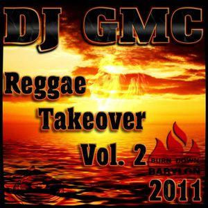 DJ GMC - Reggae Takeover Vol.2 (CD1) [80min Reggae Mixtape]