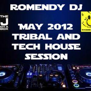 May 2012 Tribal & Tech House Session Romendy Dj
