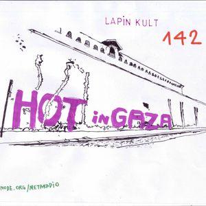 Lapin Kult #142 Hot in Gaza