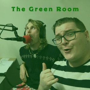 The Green Room - Episode 2 - 25/6/17