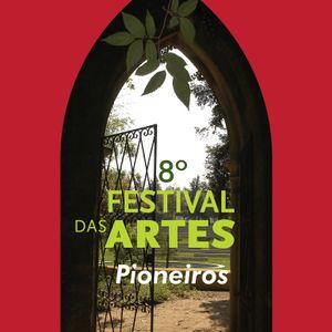 Festival das Artes - Os Pioneiros do Caos # Jorge Calado
