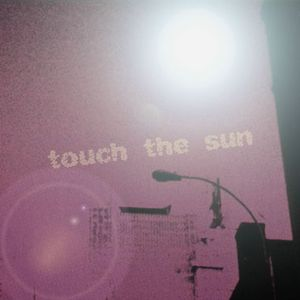 Various ‎– Touch The Sun by 13