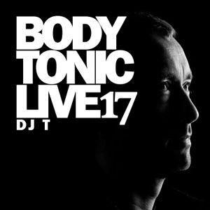 BodytonicLive 17: DJ T!