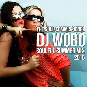 The Soul Commissioner DJ Wobo - Soulful Summer Mix 2015
