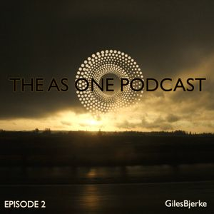 The As One Podcast: Episode 2