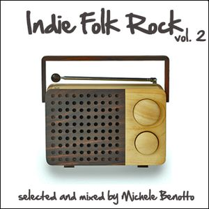 IndieFolkRockVol.2 - selected and mixed by Michele Benotto
