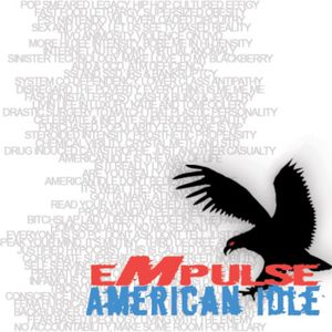 American Idle (Dissfunctional Dub) - Empulse