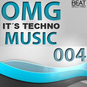 OMG It´s techno music #004