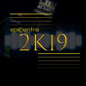 EPICENTRE - THE 2K19 MIX