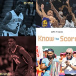 CSPN presents Know the Score: Final Four Preview, LBJ Uncoded, Indian Wells