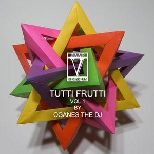 SUPEROGANES - Tutti Frutti