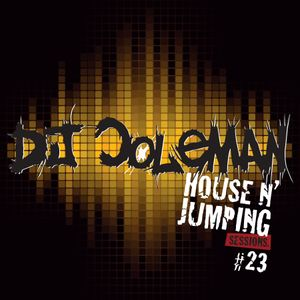 Dj Coleman House N Jumping Sessions #23
