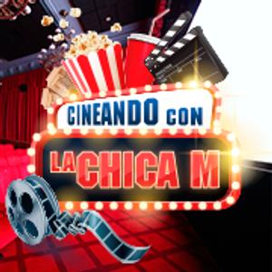 CINEANDO CON LA CHICA M 19 08 16