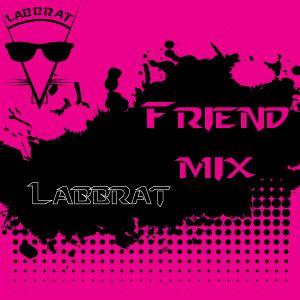 Labbrat - Friend Mix