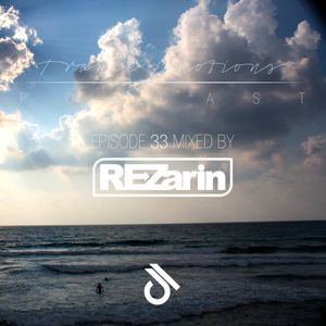 Trance Emotions Podcast 33 Mixed by REZarin