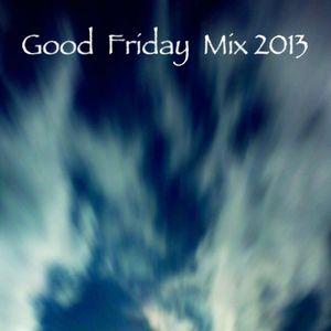 DJ Shogun - Good Friday 2013-03-29