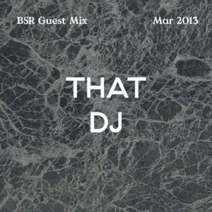 That DJ (Ireland) - Guest mix for Brother Sister Records (March 2013)