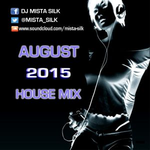 August 2015 House Mix