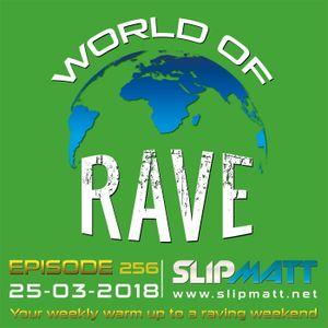 Slipmatt - World Of Rave #256
