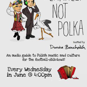 Coolturka Pl Special: Definitely Not Polka 20/06/2012