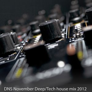 DJ DNS November deep / tech house mix