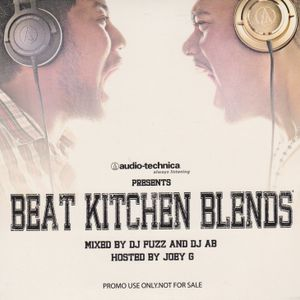 DJ Fuzz & DJ AB-Beat Kitchen Blends Vol 1 (Hosted by Joey G)