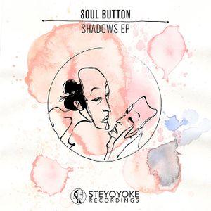 Soul Button - Shadows EP mixtape
