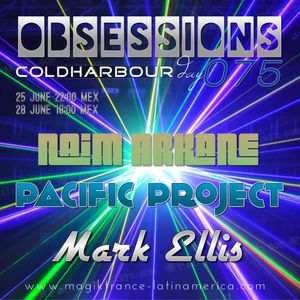 ObSessions Episode 075 (GuestMix Mark Ellis) @ColdharbourDay By Pacific Project