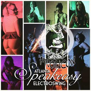 Speakeasy Electro Swing Atlanta at FroliCon - April 2017