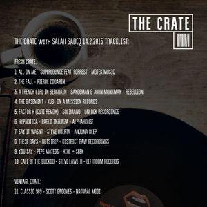 THE CRATE 14.2.2015 w/ SALAH SADEQ