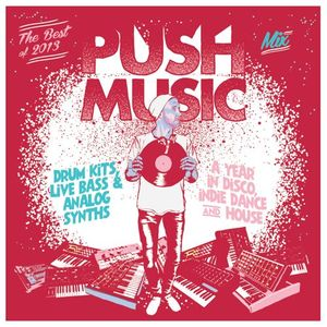 The Push Music Best of 2013 Mixtape