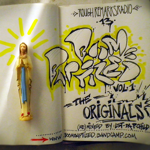 RRRadio 013 - BoomBaptized_the Originals - mixed by LST da phunky child