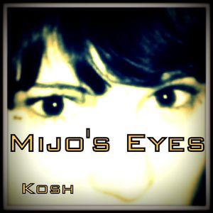 Mijo's Eyes (April 2012)