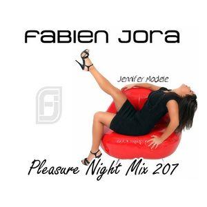 Fabien Jora - Pleasure Night Mix 207
