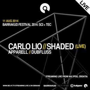 Carlo Lio @ Barrakud 2014 SCI+TEC, Kalypso - 11 August 2014