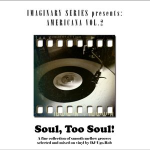 Soul, Too Soul! - a fine selection of vintage mellow grooves mixed by DJ Ugo.Rob