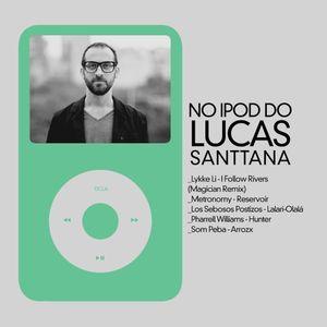 No iPod do Lucas Santtana