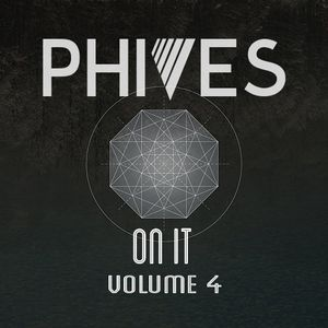 | PHIVES | ON IT Vol.4 |