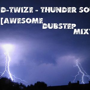 D-TwiZe - Thunder Sound [AWESOME DUBSTEP MIXTAPE]