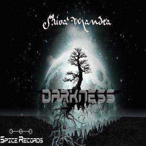 Shiva Mandra - Darkness