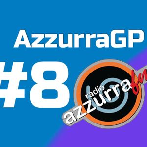 AzzurraGP #8 - Gran Premio dell'Azerbaijan - Baku GP