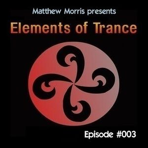 Elements Of Trance Episode #003 [05-10-2012]