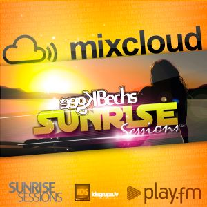 Sunrise Sessions 26 by Kgee & Bechs
