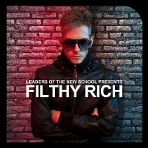 Filthy Rich - Leaders Of The New School Presents:  (Continuous DJ Mix 1)