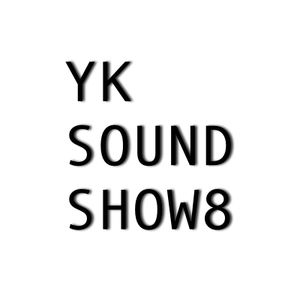YK SOUND SHOW8