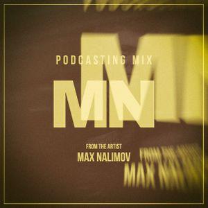Max Nalimov - Podcasting Mix #67 (Years)