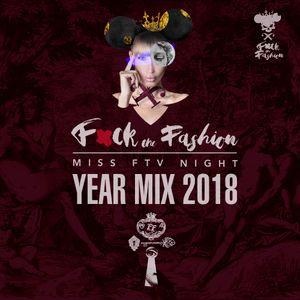 """Miss FTV """"F*ck the Fashion"""" #3 (New Year Mix 2018)"""
