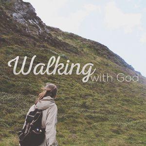 Walking with God Pt. 7: As I Follow, I Hear Part 2
