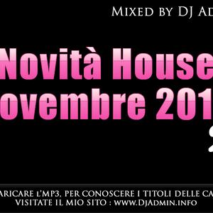 Dj Set - House Music Novembre 2010 (Part2)