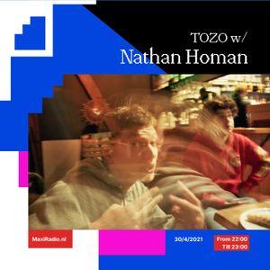 TOZO TAKEOVER w/ Nathan Homan / 30-04-2021